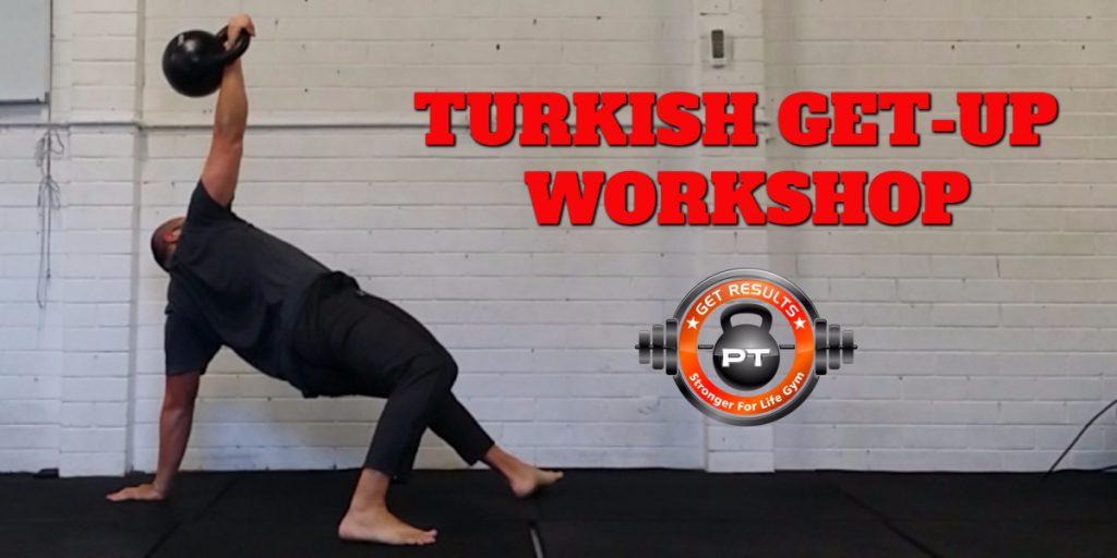 TURKISH GET UP WORKSHOP